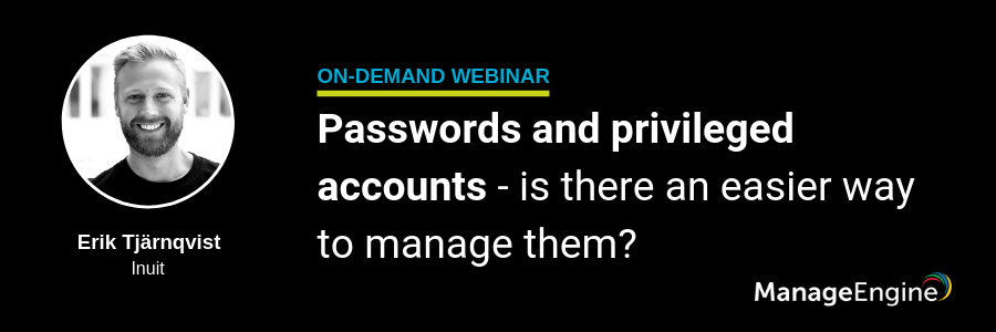 Passwords and privileged accounts - is there an easier way to manage them?