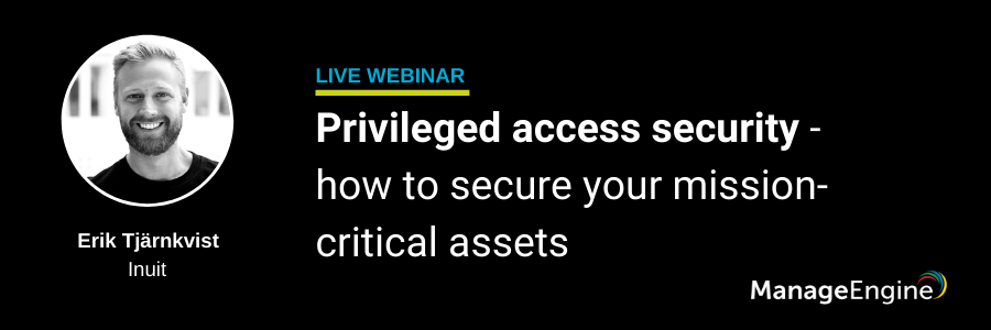 Privileged access security - how to secure your mission-critical assets