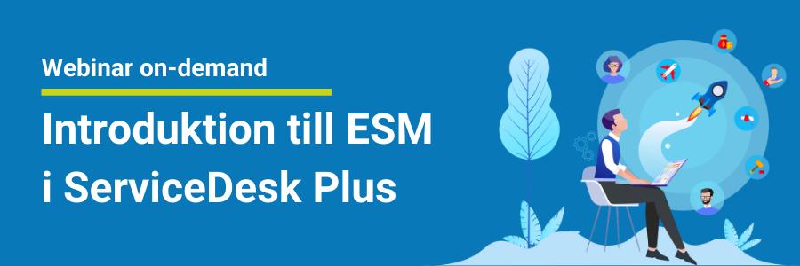 Introduktion till ESM i ServiceDesk Plus