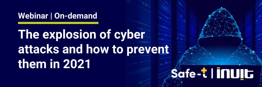 Safe-T Cyberattacks webinar 2021 LP on-demand